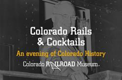 Politics & Trains - Colorado Rails & Cocktails
