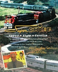 Super Chief: Speed - Style - Service