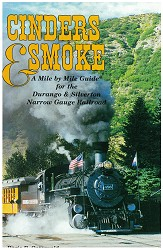 Cinders & Smoke- A Mile Guide to the Durango & Silverton