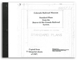 Standard Plans from the D&RG Railroad System - 1907