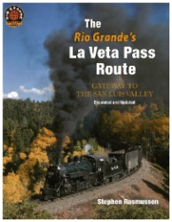 The Rio Grande's La Veta Pass Route