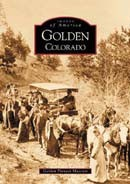 Golden Colorado - Images of America