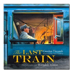 The Last Train - Children's Book