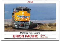 2015 Calendar - McMillan Publications Union Pacific Color