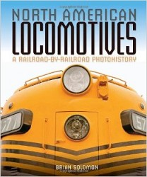 North American Locomotives - A Railroad-By-Railroad Photo