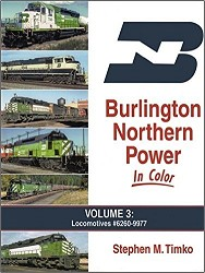 Burlington Northern Power In Color Volume 3