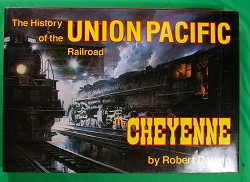 USED BOOK - History of Union Pacific in Cheyennd