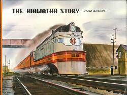 USED BOOKS - The Hiawatha Story
