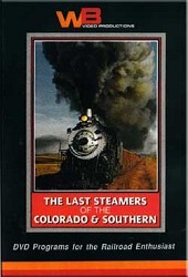 The Last Steamers of the Colorado & Southern - DVD