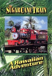 Sugar Cane Train DVD