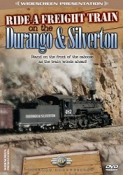 Ride a Freight on the Durango & Silverton - Widescreen DVD