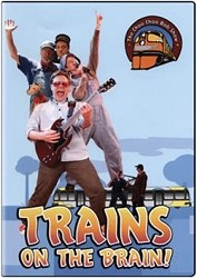 Trains on the Brain - The Choo Choo Bob Show DVD,CHOOB