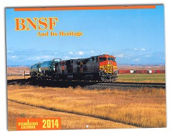 2014 Calendar - BNSF And Its Heritage (Steamscenes)