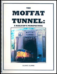 The Moffat Tunnel: A Railfan's Perspective