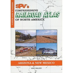 SPV's Railroad Atlas Arizona & New Mexico