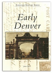 Early Denver - Postcard History