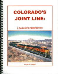 Colorado's Joint Line: A Railfan's Perspective