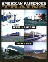 American Passenger Trains World War II to Amtrak