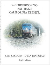 Amtrak's California Zephyr - Salt Lake City to San Francisco