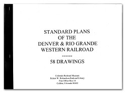 Standard Plans of the D&RG Railroad - 58 Drawings