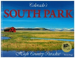 Colorado's South Park: High Country Paradise