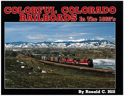 Colorful Colorado Railroads in the 1960s,SLC