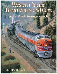 Western Pacific Locomotives & Cars: Volume 1
