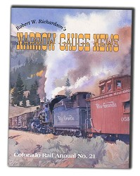 CRA NO. 21 - Robert W. Richardson's Narrow Gauge News,SLC