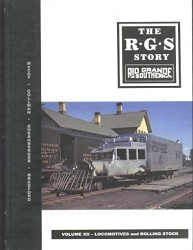The RGS Story Volume 12 - Locomotives and Rolling