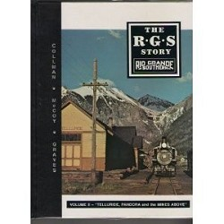 The RGS Story Volume 02 - Telluride, Pandora and the Mines