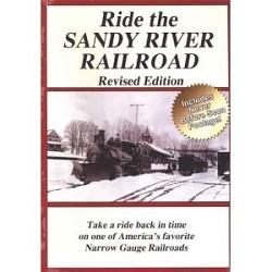 Ride the Sandy River Railroad - Revised Edition DVD