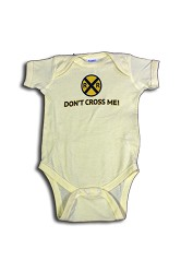 Don't Cross Me Onesie,T274