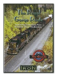 The Royal Gorge Route - Machines of Iron DVD