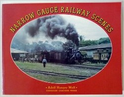 Narrow Gauge Railway Scenes