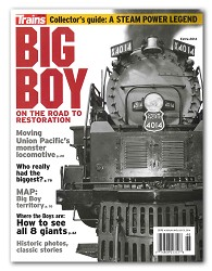 Big Boy: On The Road To Restoration Trains Magazine Special