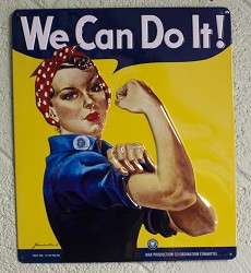 We Can Do It - Rosie the RiveterTin Sign
