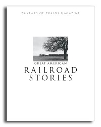 Great American Railroad Stories SOFTBOUND