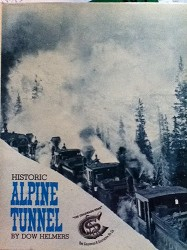 USED BOOK - Historic Alpine Tunnel Very Good Condition