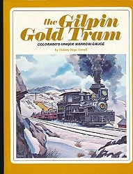 USED BOOK - The Gilpin Gold Tram Fine Condition