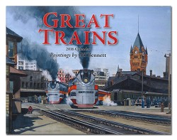 2016 Calendar - Great Trains - Paintings by Gil Bennett