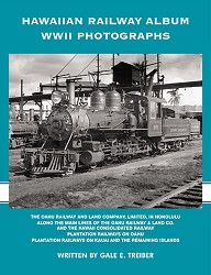 USED BOOKS - Hawaiian Railway Album of WWII Photographs