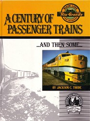 USED BOOKS A Century of Passenger Trains --  And Then Some Choose condition