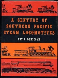 USED BOOKS - A Century of Southern Pacific Steam Locomotives Good Condition