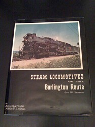 USED BOOKS - Steam Locomotives of the Burlington Route Choose condition