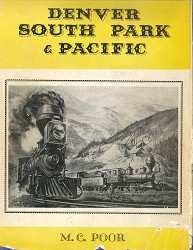 Used Book - Denver South Park & Pacific Poor Condition