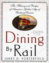 Dining By Rail,978-0-312-18711-8