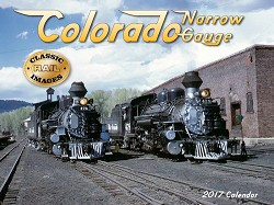 2017 Calendar - Colorado Narrow Gauge