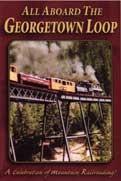 All Aboard Georgetown Loop DVD,GL