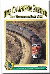 The California Zephyr - The Ulitmate Fan Trip - DVD