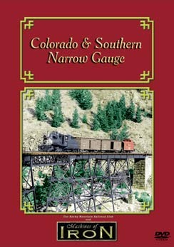 Colorado & Southern Narrow Gauge - Machines of Iron DVD,C&S/DVD